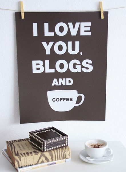 I_Love_You_Blogs_and_Coffee_Print